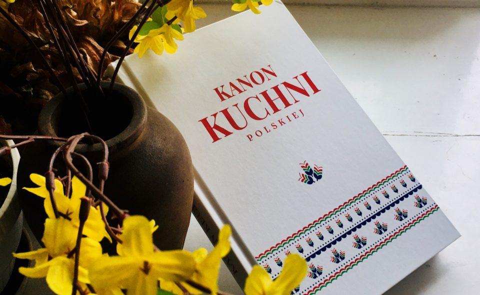 Kanon Kuchni Polskiej wydany!