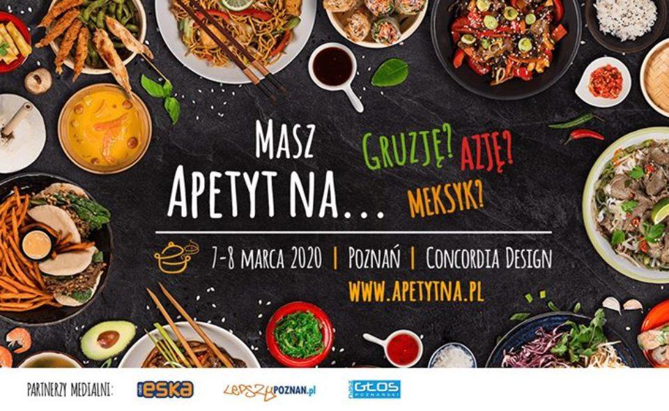 Apetyt na Poznań – festiwal kulinarny