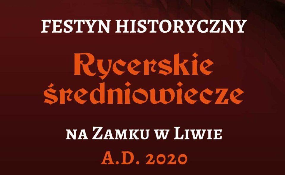 Festyn Historyczny na Zamku w Liwie