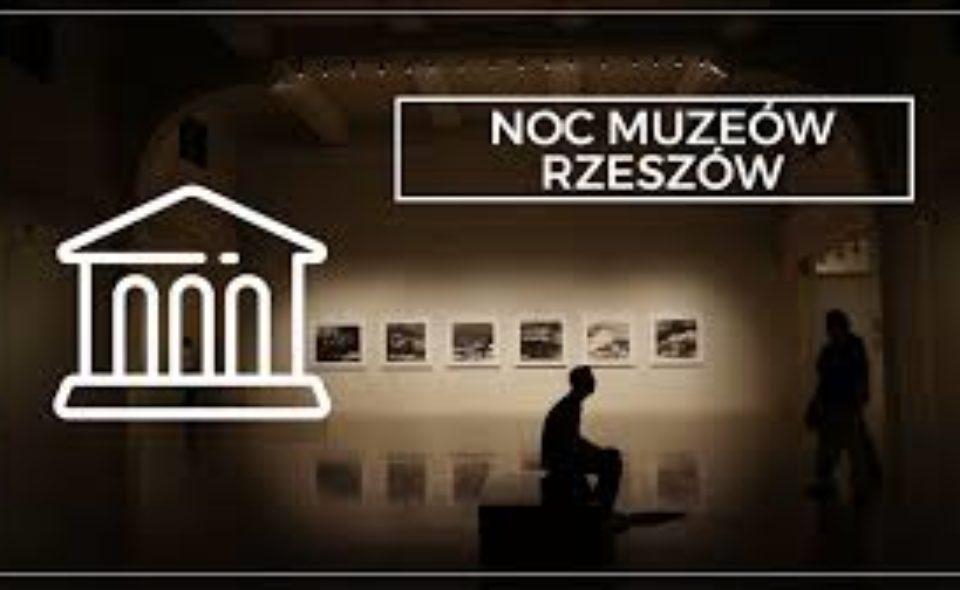 Noc Muzeów w Rzeszowie. 16-17 maja 2020 <span class=