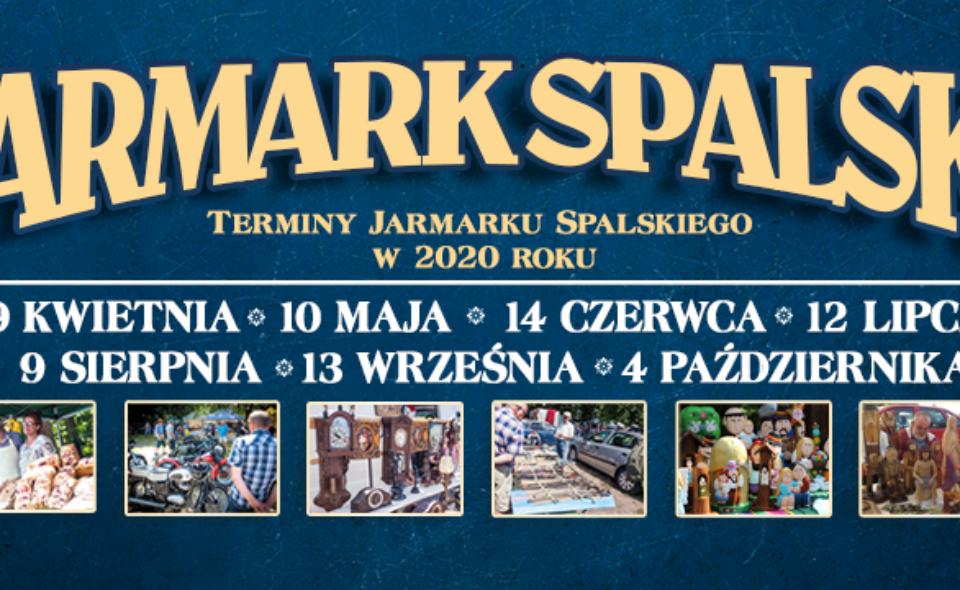 Spalski Jarmark Antyków i Rękodzieła Ludowego. Spała, kwiecień-październik 2020 <span class=
