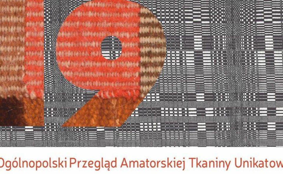 19. Ogólnopolski Przegląd Amatorskiej Tkaniny Unikatowej. Bydgoszcz, 25 lipca 2020