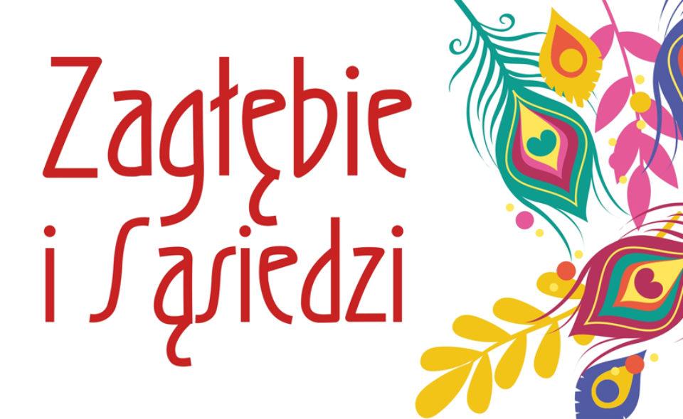 12. Międzykulturowy Festiwal Folklorystyczny Zagłębie i Sąsiedzi, Dąbrowa Górnicza, 24-26 kwietnia 2020 r. <span class=
