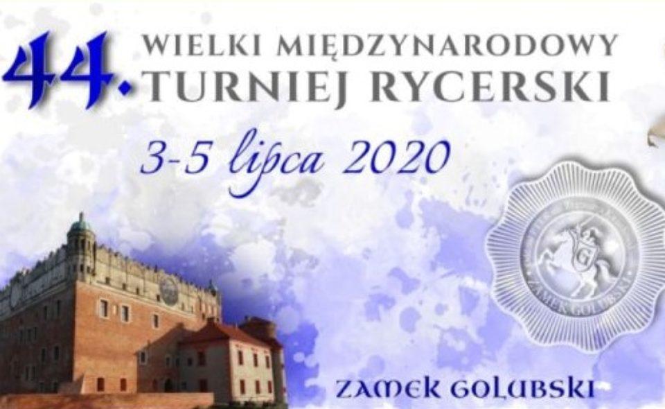 44. Wielki Międzynarodowy Turniej Rycerski. Golub-Dobrzyń. 3-5 lipca 2020