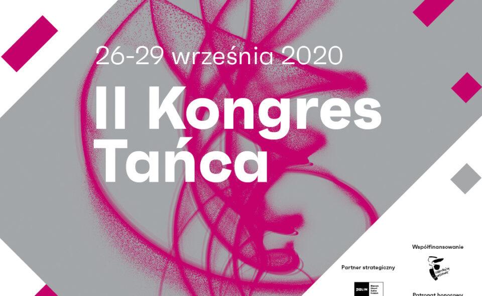 II Kongres Tańca, Warszawa, 26-29 września 2020 r.