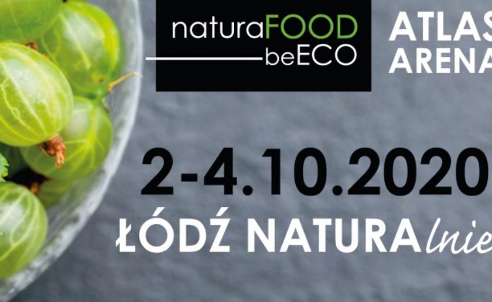 """XIII TARGI NATURA FOOD ORAZ IX TARGI EKOLOGICZNEGO STYLU ŻYCIA """"BEECO"""", Łódź, 2-4 października 2020 r. <span class="""