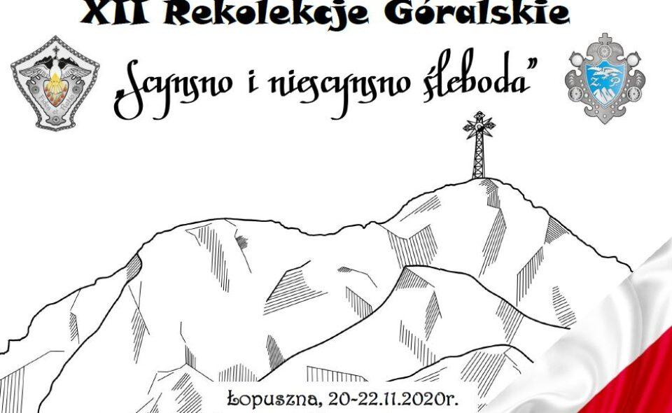 XII Rekolekcje Góralskie – Łopuszna, online: 20-22. listopada 2020 r.