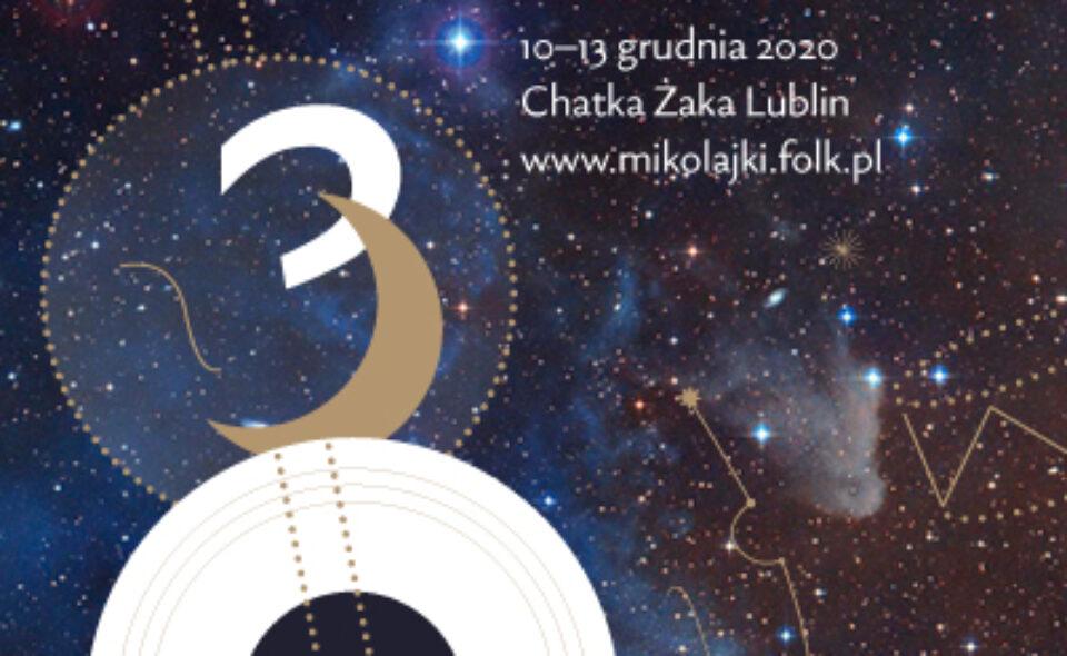 """30. Międzynarodowy Festiwal Muzyki Ludowej """"Mikołajki Folkowe"""" – Lublin, 10-13. grudnia 2020 r."""