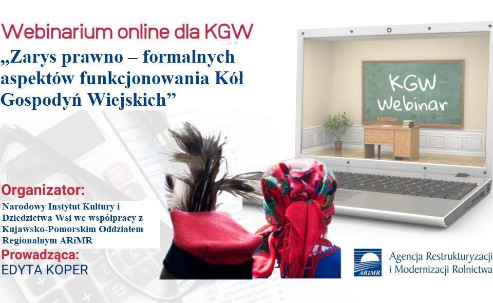 """Webinarium online dla KGW """"Zarys prawno – formalnych aspektów funkcjonowania Kół Gospodyń Wiejskich""""- kujawsko-pomorskie,  15-16. grudnia 2020 r. <span class="""