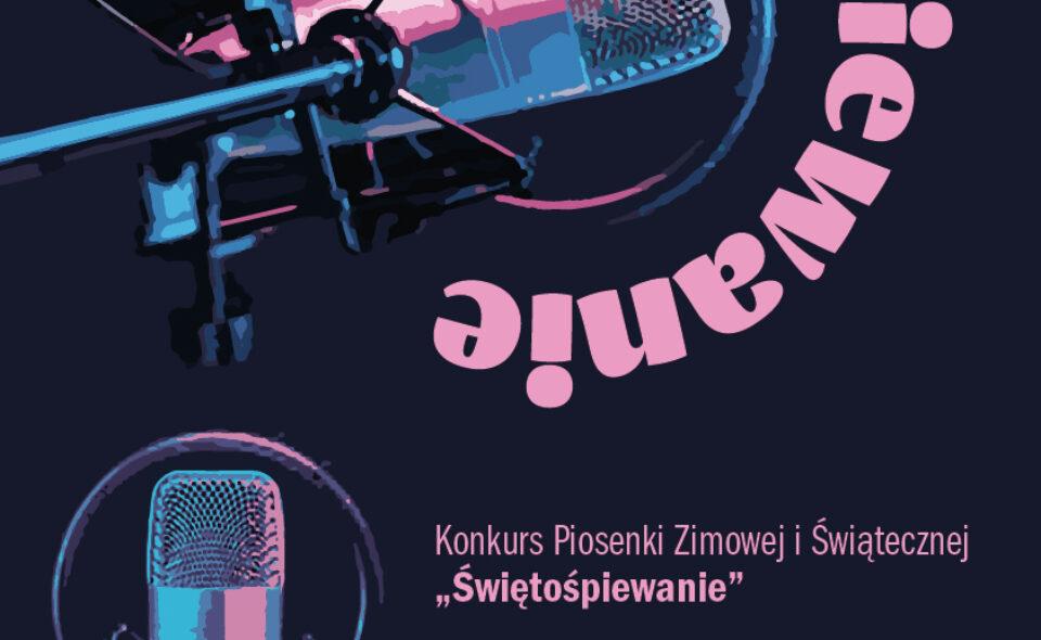 """Konkurs piosenki świątecznej pn.: """"Świętośpiewanie"""" – Suszec, 25. stycznia 2021r."""