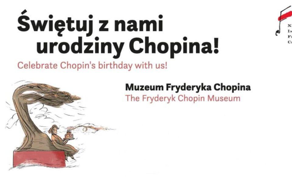 211. rocznica urodzin Fryderyka Chopina – Warszawa, 23-28. Luty 2021 r.