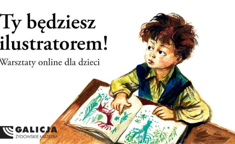 """Warsztaty online dla dzieci: """"Ty będziesz ilustratorem!""""-Kraków, 21. luty 2021 r. godz. 11:00"""
