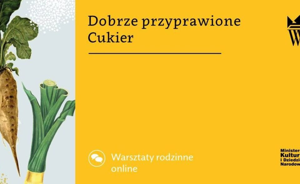 """Warsztaty rodzinne online pn. """"Dobrze przyprawione""""- Warszawa, 27. luty 2021r. godz. 12:00"""