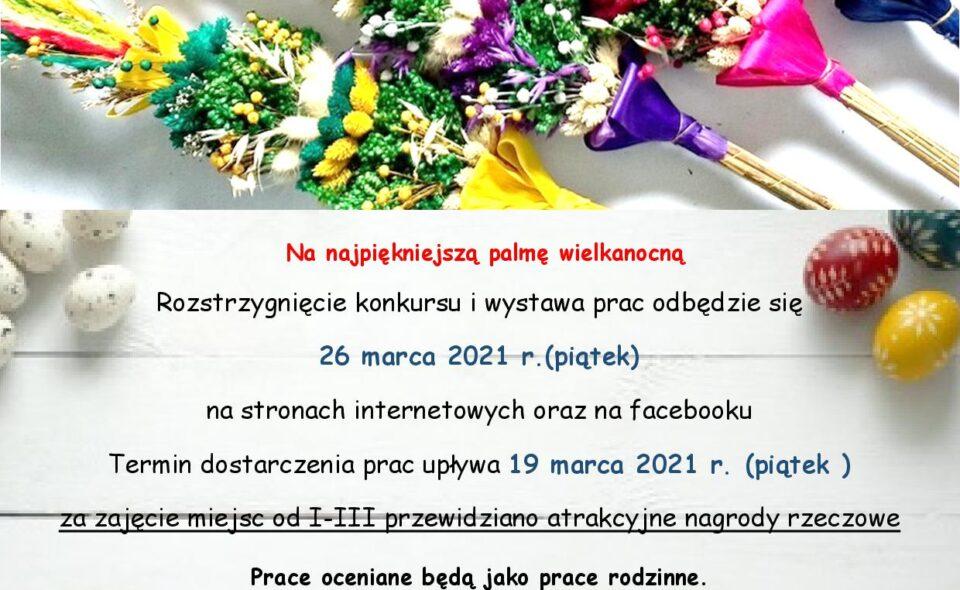 Rodzinny konkurs plastyczny pn. Najpiękniejsza palma wielkanocna – Linia, zgłoszenia do 19. marca 2021r.