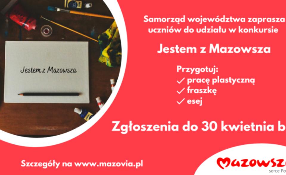 """Konkursu literacko-plastycznego """"Jestem z Mazowsza – to powód do dumy"""" – Warszawa, zgłoszenia do 30. kwietnia 2021r. <span class="""