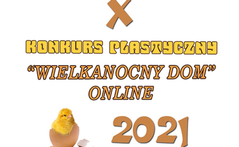 Konkurs plastyczny online pn. Wielkanocny dom – Lubaczów, zgłoszenia do 20. marca 2021r. <span class=