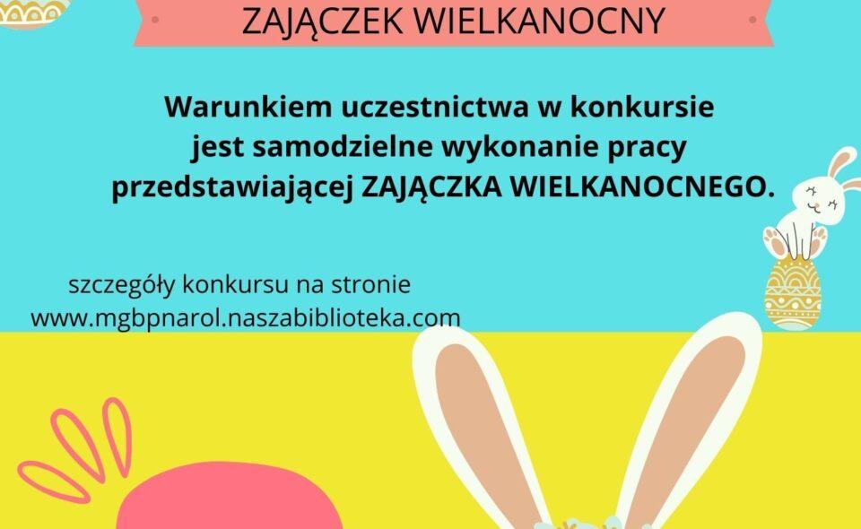 """Konkurs plastyczny """"Zajączek Wielkanocny"""" – Narol, zgłoszenia do 30. marca 2021r. <span class="""