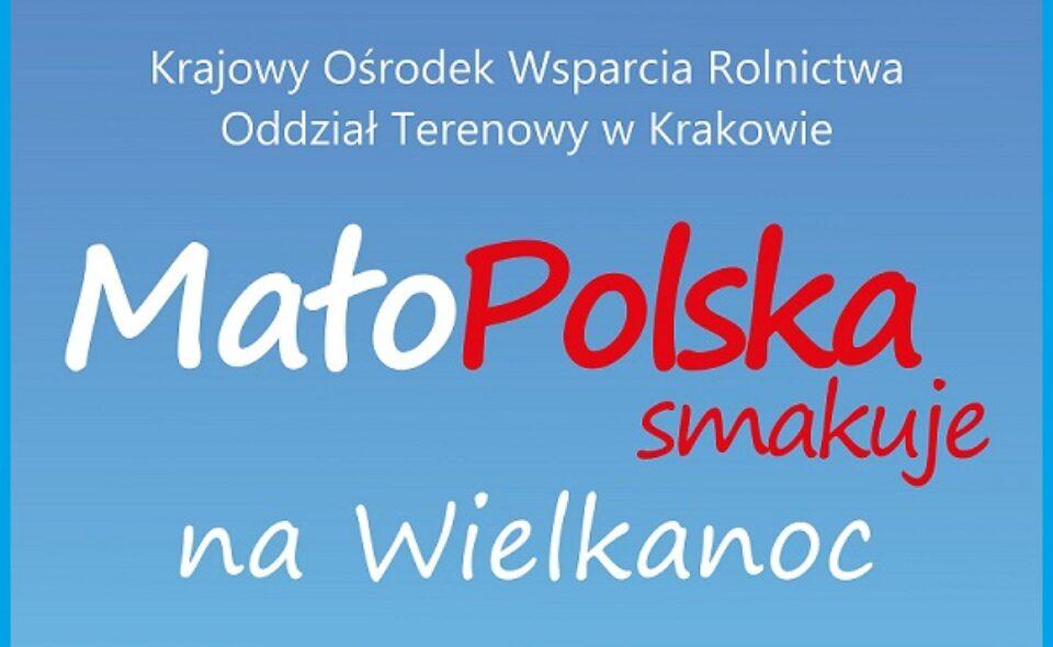 """Konkurs """"Mało – Polska smakuje na Wielkanoc"""" – Kraków, zgłoszenia do 24. marca 2021r. <span class="""