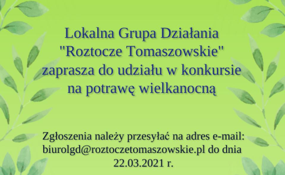 Konkurs na potrawę wielkanocną – Tomaszów Lubelski, do 22. marca 2021r.