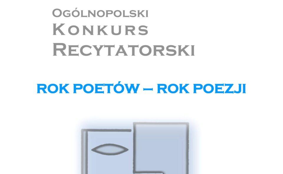 66. Ogólnopolski Konkurs Recytatorski pn. ROK POETÓW–ROK POEZJI – Warszawa, 2021r.