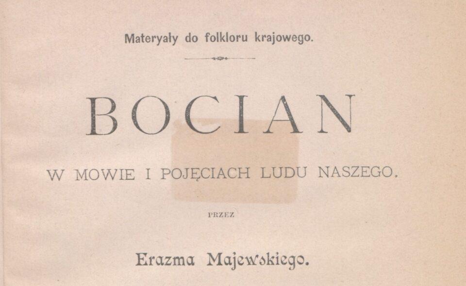 Erazm Majewski, Bocian w mowie i pojęciach ludu naszego