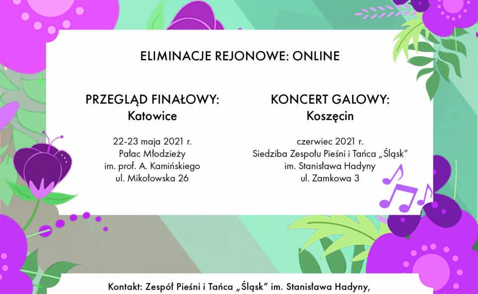 """XVII Regionalny Przegląd Pieśni """"Śląskie Śpiewanie"""" – Koszęcin,  maj-czerwiec 2021 r. <span class="""