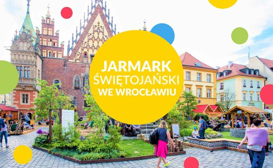 Jarmark Świętojański – Wrocław, 21 maja – 28 czerwca 2021 r.