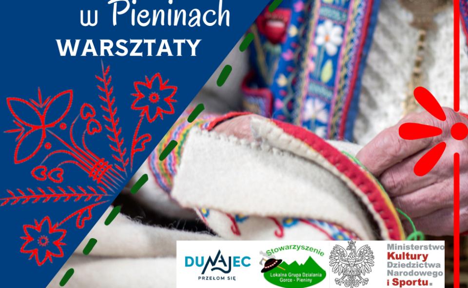 """Warsztaty rękodzielnicze """"Cyfrowanie w Pieninach"""" – Krościenko nad Dunajcem, kwiecień-listopad 2021r. <span class="""