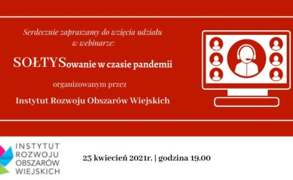 """Webinar pt.: """"SOŁTYSowanie w czasie pandemii"""" – Kraków, 23. kwiecień 2021 r. <span class="""