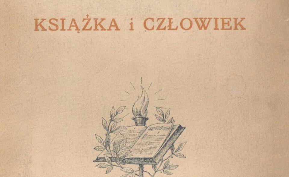 """""""Książka i człowiek"""",  Warszawa, 1916"""