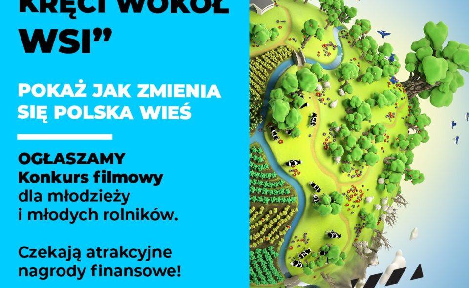 """Ogólnopolski Konkurs Filmowy """"Świat się kręci wokół wsi"""" – Warszawa, zgłoszenia do 6. września 2021 r. <span class="""
