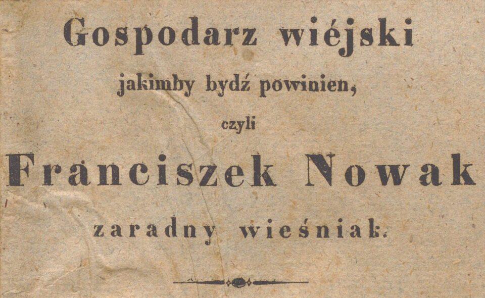 """""""Gospodarz wiejski jakimby bydź powinien…"""", Głogów 1840"""