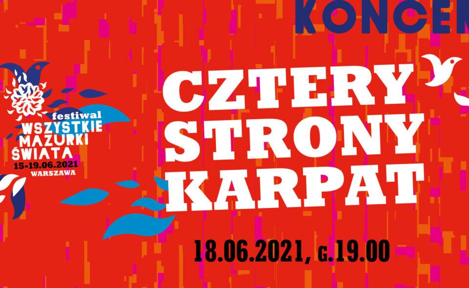 """Wszystkie Mazurki Świata na Krakowskim Przedmieściu! Dziś koncert """"Cztery strony Karpat""""."""