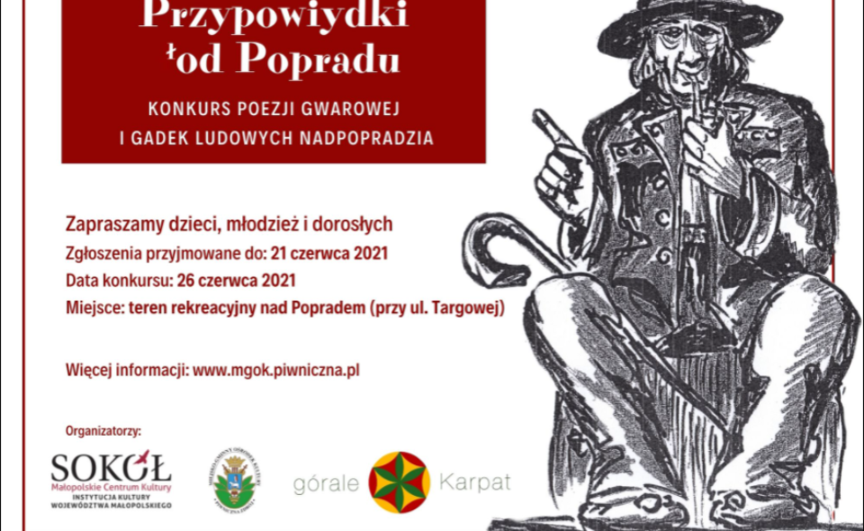 """Konkurs Gwarowy """"Przypowiydki łod Popradu"""" – Piwniczna, zgłoszenia do 21. czerwca 2021 r."""