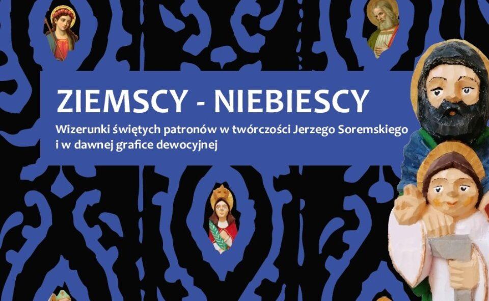 """Wystawa """"Ziemscy – Niebiescy"""" Jerzego Soremskiego – Grudziądz,  12 czerwca – 5 września 2021 r. <span class="""