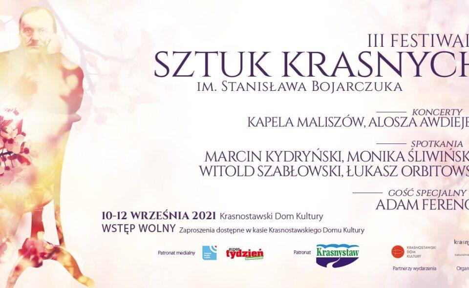 III Festiwal Sztuk Krasnych im. Stanisława Bojarczuka – Krasnystaw, 10-12. wrzesień 2021 r. <span class=