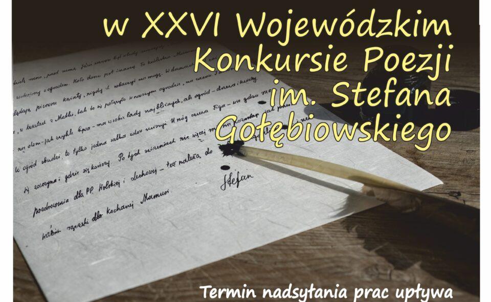 XXVI  Wojewódzki Konkurs Poezji im. Stefana Gołębiowskiego – woj. mazowieckie, zgłoszenia do 31. października 2021 r.